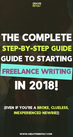 Learn how to start freelance writing full-time in 2018 (even as a beginner with no experience!) and use your writing to make REAL money! Click this blog post, and learn. Or save to read later – this is the ONLY post you'll need! | #freelance #freelancer #freelancewriting #amwriting #writingtips #writing