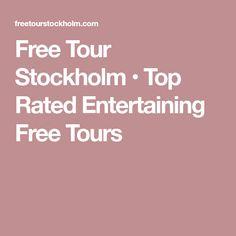 Free Tour Stockholm • Top Rated Entertaining Free Tours