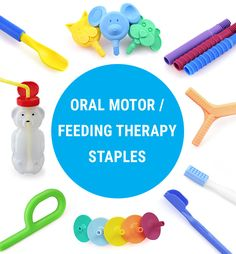 Oral Motor Staples for Feeding Therapy