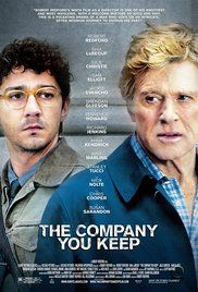The Company You Keep 2012  R  Drama, Thriller  6.4   A former Weather Underground activist goes on the run from a journalist who has discovered his identity.