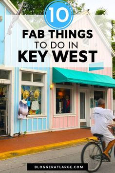 Whether you are on a cruise and only have one day in Key West, or you're doing a Florida Keys road trip and spending your vacation in town, here are my top 10 suggestions for what to do in beautiful Key West. Of course they involve food!  #cruise #keywest #floridakeys #travel #keylimepie @bloggeratlarge