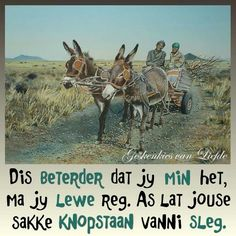 So reg na my hart Bible Quotes, Bible Verses, Jesus Quotes, Wisdom Quotes, Qoutes About Life, Afrikaanse Quotes, Spiritual Inspiration, Family Quotes, Funny Photos
