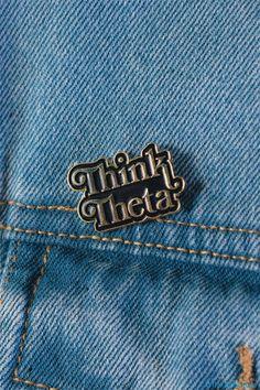 Think Theta Pin by TSL | Kappa Alpha Theta | Recruitment Ideas | Bid Day | Sorority Apparel | Pins on site now!