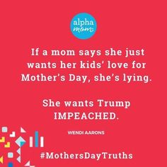 Mothers Day Truths