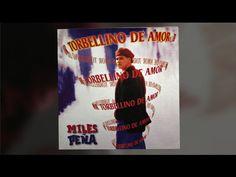 MILES PEÑA TORBELLINO DE AMOR CD MIX