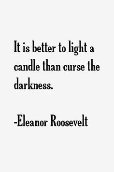 Eleanor Roosevelt Quotes....x