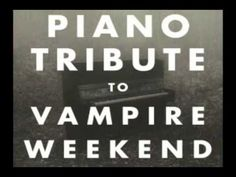 A Punk - Vampire Weekend Piano Tribute