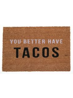 You Better Have Taco