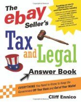 The eBay Seller's Tax and Legal Answer Book. Don't ignore the tax man!