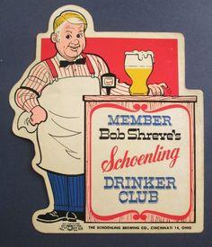 Vintage Bob Shreve's Schoenling Drinkers Club - Beer Sticker - Cincinnati