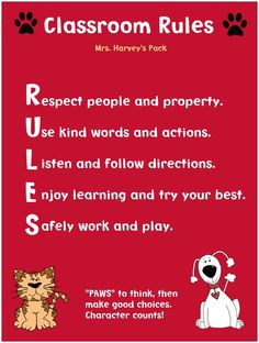 Classroom Rules... PAWS (pause) to think then make good choices