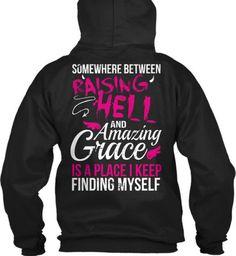 In Between Raising Hell and Amazing Grace Hoodie! – Cute n' Country
