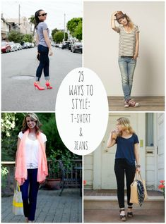 MOM STYLE- 25 Ways to Style: T-Shirt and Straight Leg Jeans