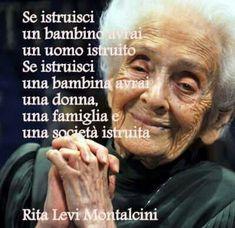 di Rita Levi Montalcini Love Me Quotes, Words Quotes, Best Quotes, Funny Quotes, Italian Phrases, Italian Quotes, Cogito Ergo Sum, Proverbs Quotes, Richard Gere