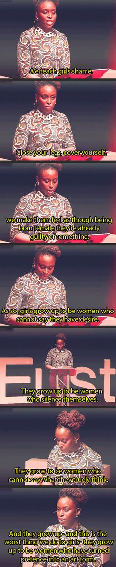 The worst thing we do to girls. Chimamanda Ngozi Adichie, TedxEuston. Link to video: www.youtube.com/...