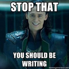 Yes Loki I know but I'd rather be looking at writing humor posts on Pinterest! #writersblock