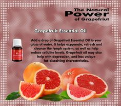 Young Living Essential Oils: Grapefruit for the Lymph System