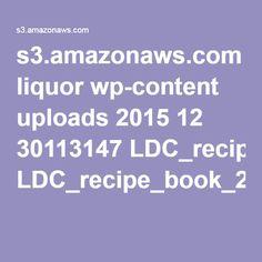 s3.amazonaws.com liquor wp-content uploads 2015 12 30113147 LDC_recipe_book_2016.pdf?utm_source=ldcemlwlcm&utm_medium=email&utm_campaign=Welcome%20Letter