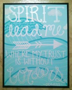 Oceans by hillsong lyrics song music canvas painting spirit lead me where my trust is without borders