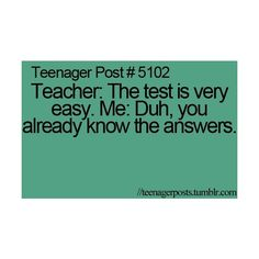 Teenager Posts ❤ liked on Polyvore featuring teenager posts, quotes, teenage posts, pictures, random, text, phrase and saying