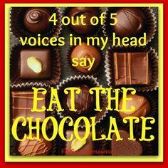 Eat the chocolate! Chocolate Humor, Chocolate Quotes, Chocolate Delight, I Love Chocolate, Chocolate Lovers, Chocolate Recipes, Chocolate Pictures, Chocolate Heaven, Healthy Chocolate
