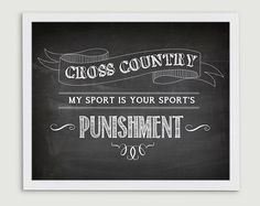 Cross Country Running Quote - My Sport is Your Sport's Punishment - XC Runner Athlete Gift - 8x10 Art Print