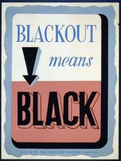 Hide in Plain Sight By Instituting a Blackout