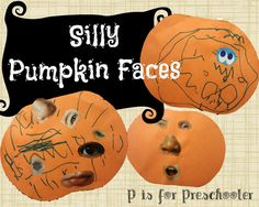 P is for Preschooler: Silly Pumpkin Faces