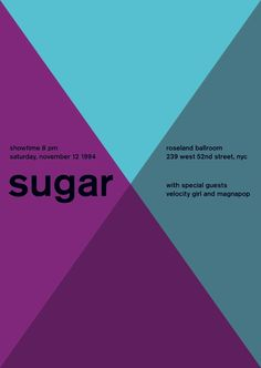 Sugar at the Roseland Ballroom, New York City Support from Velocity Girl and Magnapop. Reimagined concert poster by designer Mike Joyce for his Swissted project, fusing rock music & swiss modernist design. Typography Poster Design, Graphic Design Posters, Rock Posters, Concert Posters, Retro Posters, All Poster, Poster Prints, Mike Joyce, Roseland Ballroom