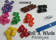 Roll a Whole -Fractions Math Game...You could easily make this game for free by putting dot stickers over regular dice and writing fractions on them. Here are some FREE printable Fraction strips from Printable Math Worksheets. You can print them in color or black & white.