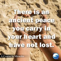 "FILL IN THE BLANK: ""I feel most at peace when _______.""  - A Course In Miracles thought http://www.the-course-in-miracles.com/freecourse"
