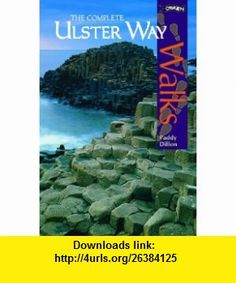 The Complete Ulster Way (OBrien Walks) (9780862785895) Paddy Dillon , ISBN-10: 0862785898  , ISBN-13: 978-0862785895 ,  , tutorials , pdf , ebook , torrent , downloads , rapidshare , filesonic , hotfile , megaupload , fileserve