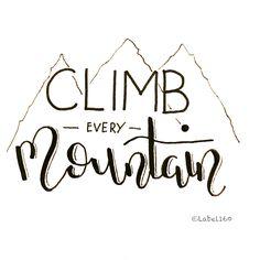 monter chaque montagne