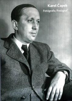 Karel Čapek 1890-1938 | RUR | Robot Vipassana Meditation, Essayist, Heart Of Europe, Writers And Poets, Two Brothers, European Countries, My Heritage, My Father, Czech Republic