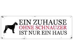 Türschild Blechschild EIN ZUHAUSE OHNE SCHNAUZER von Interluxe via dawanda.com