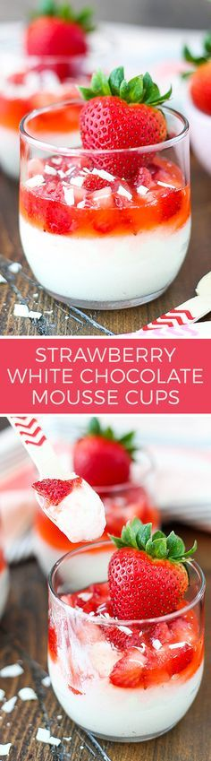 Strawberry White Chocolate Mousse Cups - a light, easy-to-make white chocolate mousse topped with the most amazing strawberry sauce!