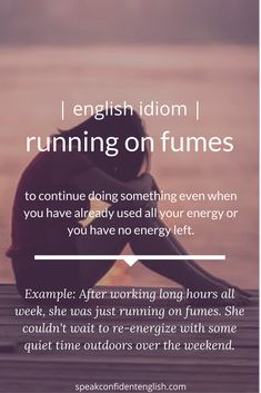 Add this useful idiom to your English vocabulary for those days when you're exhausted after a long week at work. English Idioms, English Phrases, Learn English Words, English Lessons, English Collocations, Advanced English Vocabulary, Idioms And Phrases, Conversational English, English Writing Skills