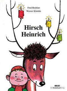 Hirsch Heinrich,  Fred Rodrian Illustration: Werner Klemke