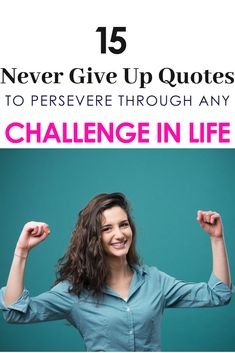 15 Never Give Up Quotes to Persevere Through Any Challenge in Life - Thoughts Above Never Give Up Quotes, Giving Up Quotes, Giving Up On Life, Feel Like Giving Up, Best Inspirational Quotes, Inspiring Quotes About Life, Motivational Quotes, Comfort Zone Quotes, Just Keep Going