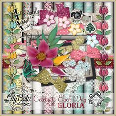 CELEBRATE EACH DAY by LilyBelle Designs