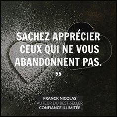 Gratitude pour tous ceux qui nous soutiennent au quotidien et dans nos vies.  Franck Nicolas
