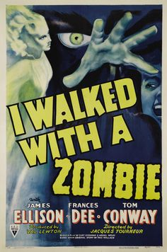 I Walked With A Zombie.....1943