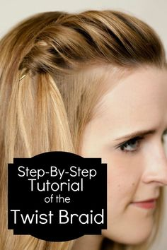 How To Do A Twist Braid (and Waterfall Braid Video Tutorial)