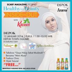 HEALTHY & BEAUTY INSIDE AND OUT BERSAMA SCARF MAGAZINE