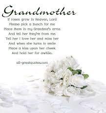 Happy Birthday in Heaven Grandma In-Loving-Memory-Grandmother-If-Roses-Grow-In-Heaven-Lord. Rip Grandma Quotes, Grandma Birthday Quotes, Grandmother Quotes, My Grandmother, Happy Birthday Quotes, Birthday Wishes, Grandma Passed Away Quotes, Nanny Quotes, Grandmothers Love