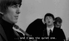 and I was the quiet one