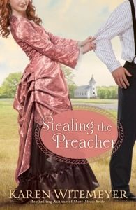 Stealing The Preacher By Karen Witemeyer #bookreview @Jill Johnson this is the sequel to short straw bride!