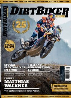 MatthiasWalkner Vom Späteinsteiger zum #Dakar-Podium  Jetzt in Dirtbiker Magazine:  #Enduro #Motocross #Ralley #Motorrad