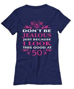 Birthday Shirt Shirt Gift Tee Womens Ladies Present Gift 40th Birthday Gifts For Women, Birthday Woman, 60 Birthday, Buy Shirts, T Shirts For Women, Clothes For Women, Shirt Sale, Birthday Shirts, Jealous