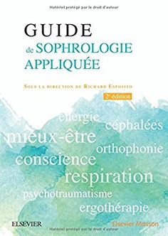 Guide de sophrologie appliquée